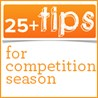 25 Competition Tips